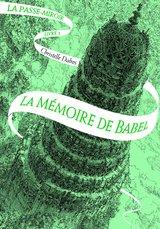 """Afficher """"La Passe-miroir - Tome 3 : La Mémoire de Babel"""""""